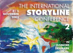 2nd International Storyline Conference, Elsinore, Denmark